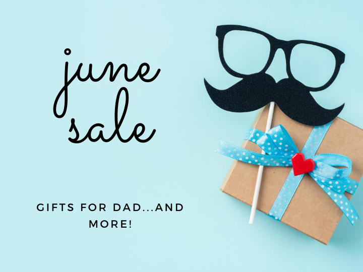 June Facebook Live Sale, the 10th, 7PM. Gifts for Dad and so much more.